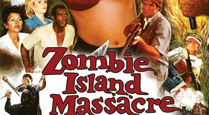Recensie: Zombie Island Massacre (Vinegar Syndrome)